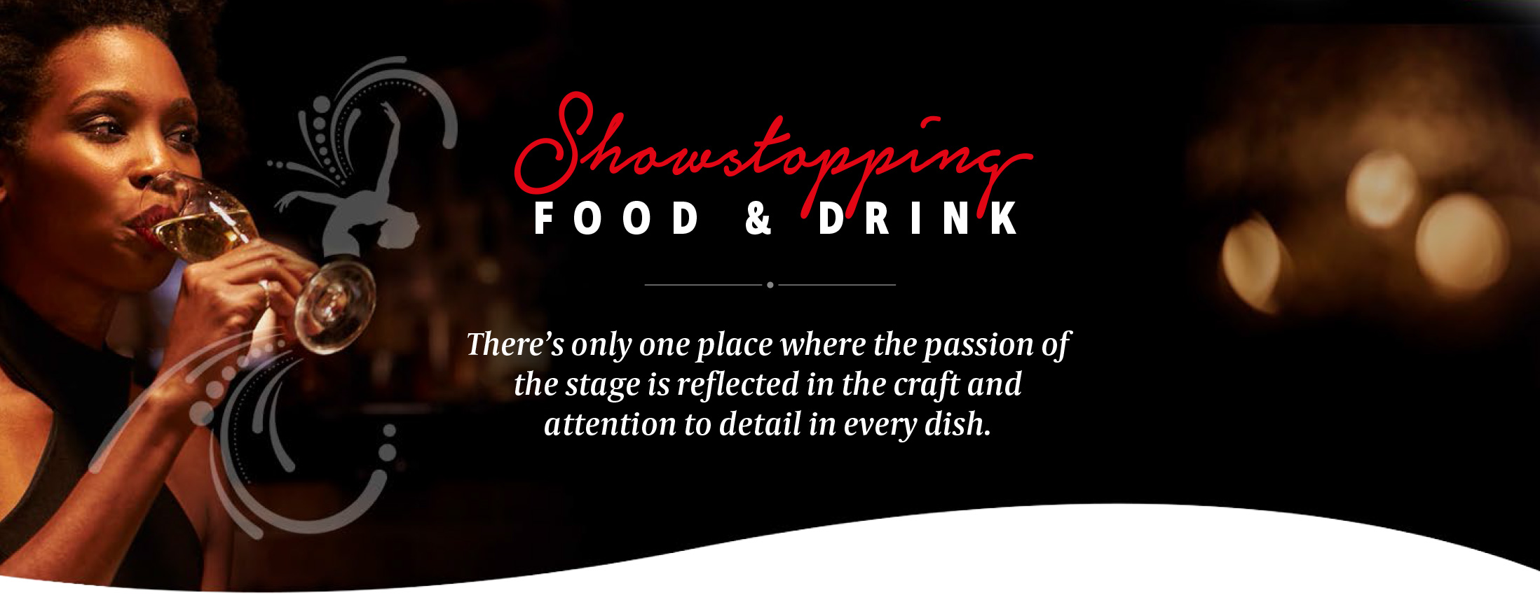 Showstopping Food & Drink